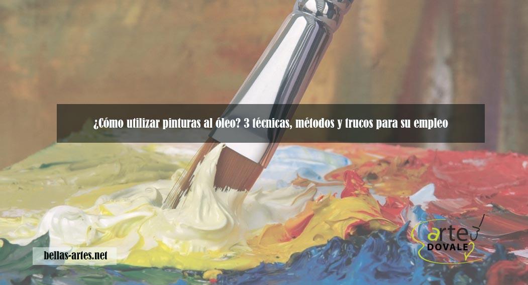cómo pintar al óleo de forma correcta