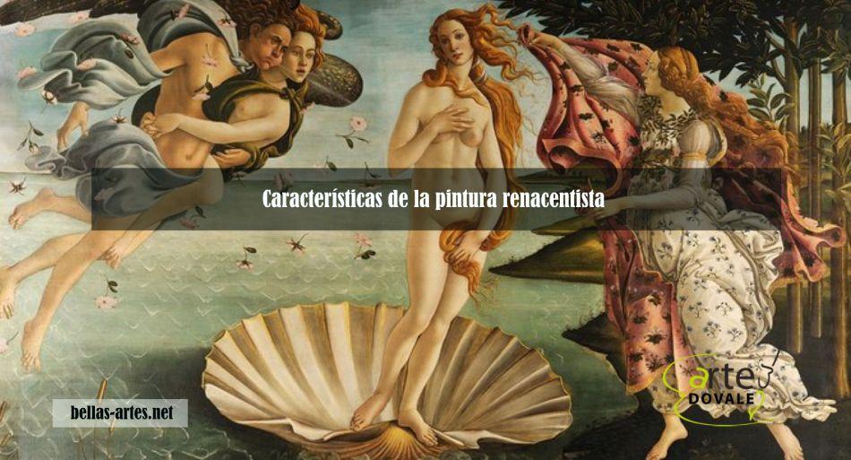 caracteristicas de la pintura renacentista